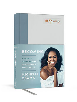 Fester Einband Becoming: A Guided Journal for Discovering Your Voice von Michelle Obama