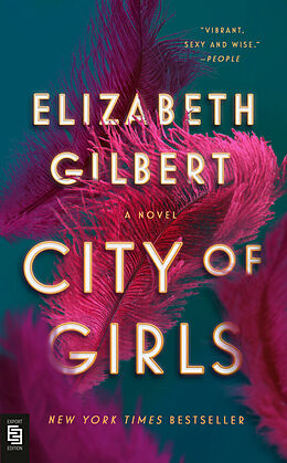 Kartonierter Einband City of Girls von Elizabeth Gilbert