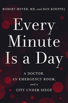 Fester Einband Every Minute Is a Day von Robert Meyer, Dan Koeppel