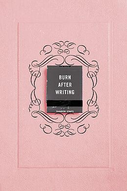 Kartonierter Einband Burn After Writing (Pink) von Sharon Jones