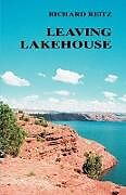 Kartonierter Einband Leaving Lakehouse von Richard Reitz