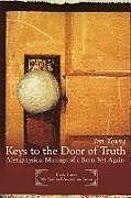 Kartonierter Einband Keys to the Door of Truth von Jim Young