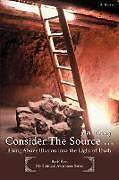Kartonierter Einband Consider The Source . von Jim Young