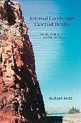 Kartonierter Einband Internal Landscape, External Reality von Richard Reitz