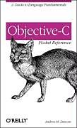 Kartonierter Einband Objective-C Pocket Reference von Andrew Duncan
