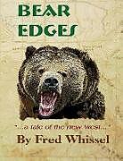 Kartonierter Einband Bear Edges von Fred Whissel