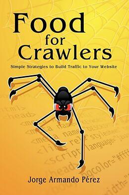 Kartonierter Einband Food for Crawlers von Jorge Armando Perez