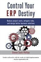 E-Book (pdf) Control Your ERP Destiny von Steven Scott Phillips