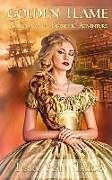 Kartonierter Einband Golden Flame: Golden Flame - A Charlotte Lavender Adventure von Terry Ann Taylor