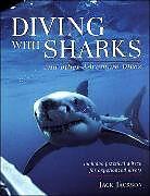 Kartonierter Einband Diving with Sharks von Jack Jackson