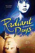 Fester Einband Radiant Days von Elizabeth Hand