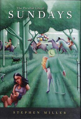 Fester Einband The Peculiar Life of Sundays von Stephen Miller