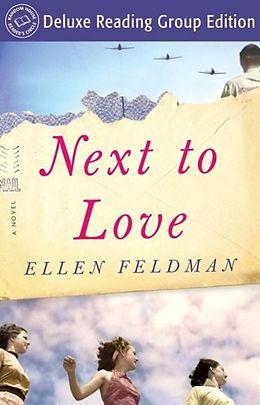 E-Book (epub) Next to Love (Random House Reader's Circle Deluxe Reading Group Edition) von Ellen Feldman