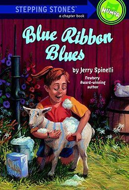 Kartonierter Einband Blue Ribbon Blues von Jerry Spinelli, Donna Kae Nelson