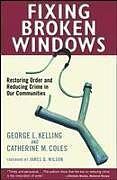 Kartonierter Einband Fixing Broken Windows von Catherine M. Coles, George L. Kelling