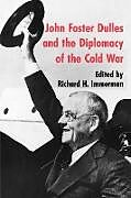Kartonierter Einband John Foster Dulles and the Diplomacy of the Cold War von