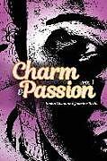 Kartonierter Einband Charm & Passion von Jasmine Redd, Skyler S. Warren, Sasha S. Dixon