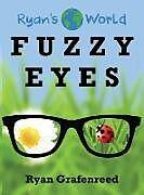 Fester Einband Fuzzy Eyes von Ryan Grafenreed