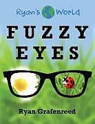 Kartonierter Einband Fuzzy Eyes von Ryan Grafenreed