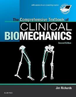 Kartonierter Einband The Comprehensive Textbook of Clinical Biomechanics von Jim Richards