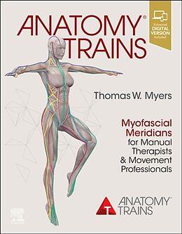 Kartonierter Einband Anatomy Trains von Thomas W. Myers