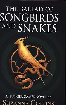 Fester Einband The Ballad of Songbirds and Snakes von Suzanne Collins