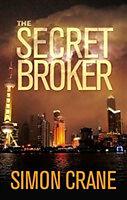 Fester Einband The Secret Broker von Simon Crane
