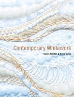 Kartonierter Einband Contemporary Whitework von Tracy A Franklin, Nicola Jarvis