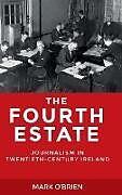 Fester Einband The Fourth Estate von Mark O'Brien