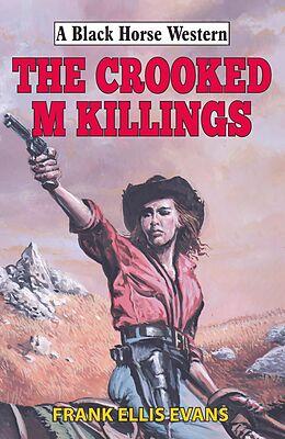 E-Book (epub) Crooked M Killings von Frank Ellis Evans