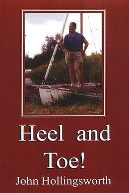 E-Book (epub) Heel and Toe! von John Hollingsworth