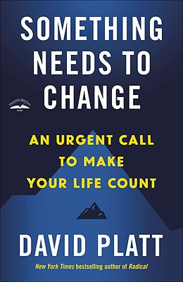 E-Book (epub) Something Needs to Change von David Platt