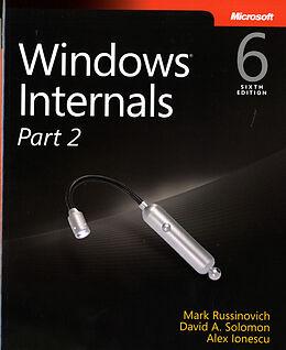 Kartonierter Einband Windows Internals, Part 2 von David A. Solomon, Alex Ionescu, Mark E. Russinovich