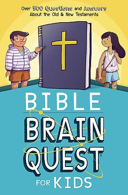 E-Book (epub) Bible Brain Quest(R) for Kids von Inc. Workman Publishing Co.