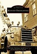 Kartonierter Einband Keyport Firefighting von Tom Gallo, Tim Regan, Jim McTernan