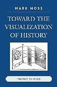 Kartonierter Einband TOWARD THE VISUALIZATION OF HIPB von Mark Moss