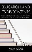 Fester Einband Education and Its Discontents von Mark Moss