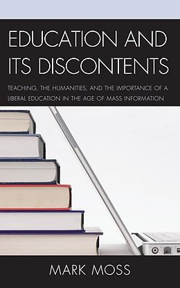 E-Book (epub) Education and Its Discontents von Mark Moss