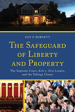 Fester Einband The Safeguard of Liberty and Property von Guy F. Burnett