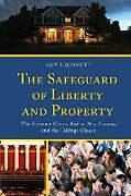 Kartonierter Einband The Safeguard of Liberty and Property von Guy F. Burnett