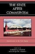Kartonierter Einband The State after Communism von Stephen Holmes
