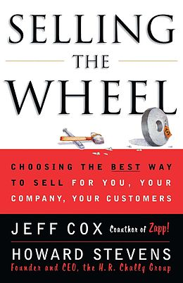 E-Book (epub) Selling the Wheel von Jeff Cox, Howard Stevens