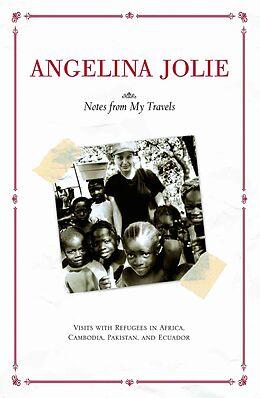 Kartonierter Einband Notes from My Travels von Angelina Jolie