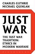 Kartonierter Einband Just War von Charles Guthrie, Michael Quinlan