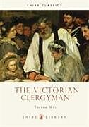 Kartonierter Einband The Victorian Clergyman von Trevor May