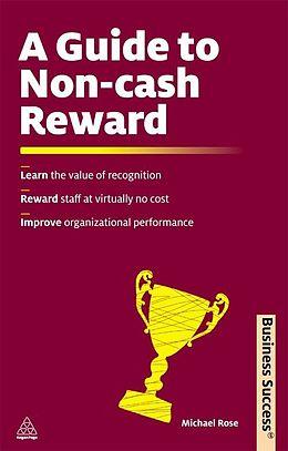 E-Book (epub) A Guide to Non-Cash Reward von Michael Rose