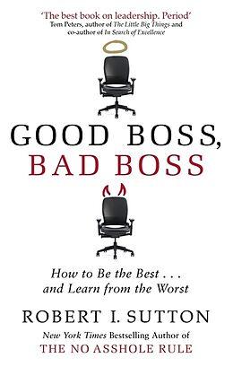 Kartonierter Einband Good Boss, Bad Boss von Robert Sutton