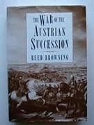 Fester Einband The War of the Austrian Succession von Reed Browning