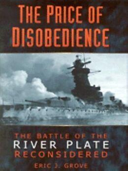 Fester Einband The Price of Disobedience von Eric Grove