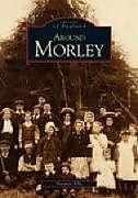 Kartonierter Einband Around Morley von Norman Ellis